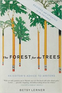 Revisiting Betsy Lerner's The Forest for the Trees