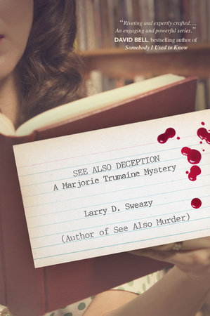 Book review: See Also Deception, by Larry D. Sweazy