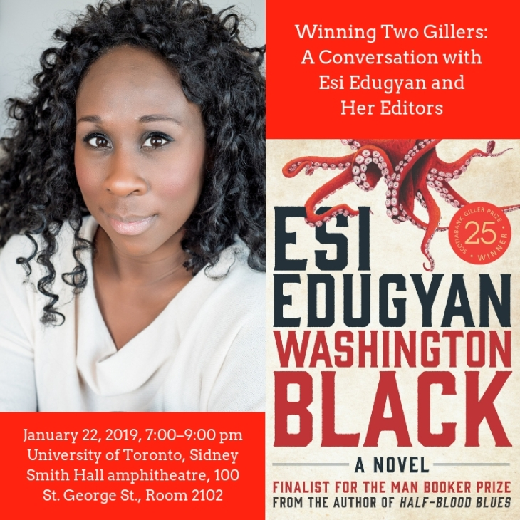 "Flyer for event ""Winning Two Gillers: A Conversation with Esi Edugyan and Her Editors"""