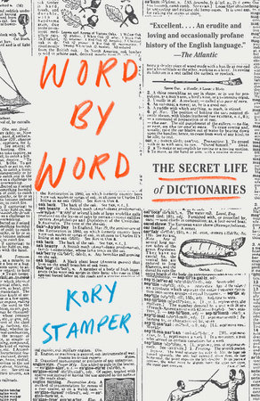 Cover of Word by Word: The Secret Life of Dictionaries by Kory Stamper