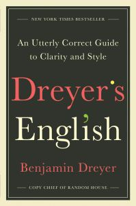 "Cover of the book ""Dreyer's English"" by Benjamin Dreyer"